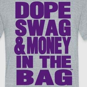 DOPE SWAG & MONEY IN THE BAG T-Shirts - Unisex Tri-Blend T-Shirt by American Apparel