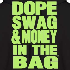 DOPE SWAG & MONEY IN THE BAG Hoodies - Men's Hoodie