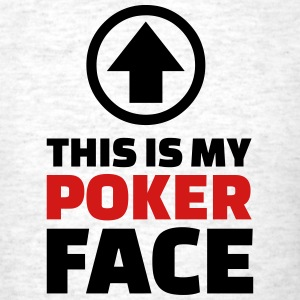 Poker face T-Shirts - Men's T-Shirt