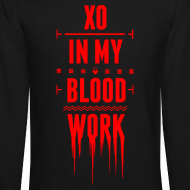 Design ~ XO In My Blood Work - Unisex Crewneck