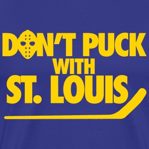 Don't Puck With St. Louis T-Shirts - Men's Premium T-Shirt