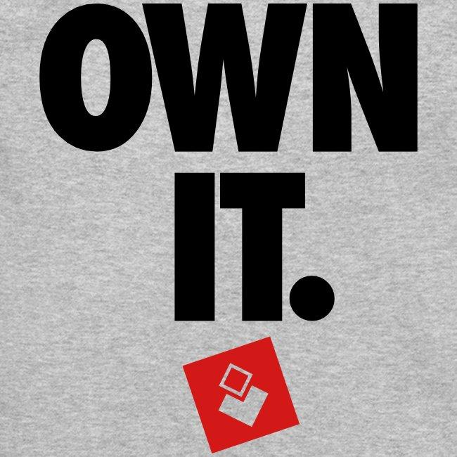 Own It - Unisex Crewneck