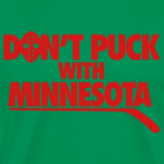 Don't Puck With Minnesota T-Shirts