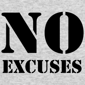 No excuses Long Sleeve Shirts - Men's Long Sleeve T-Shirt by Next Level