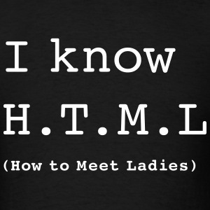 I Know H.T.M.L - Men's T-Shirt