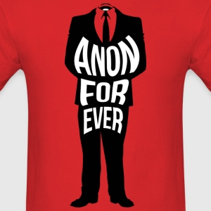 anon forever T-Shirts - Men's T-Shirt