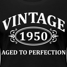 Vintage 1950 Aged to Perfection Women's T-Shirts
