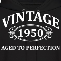 Vintage 1950 Aged to Perfection Hoodies