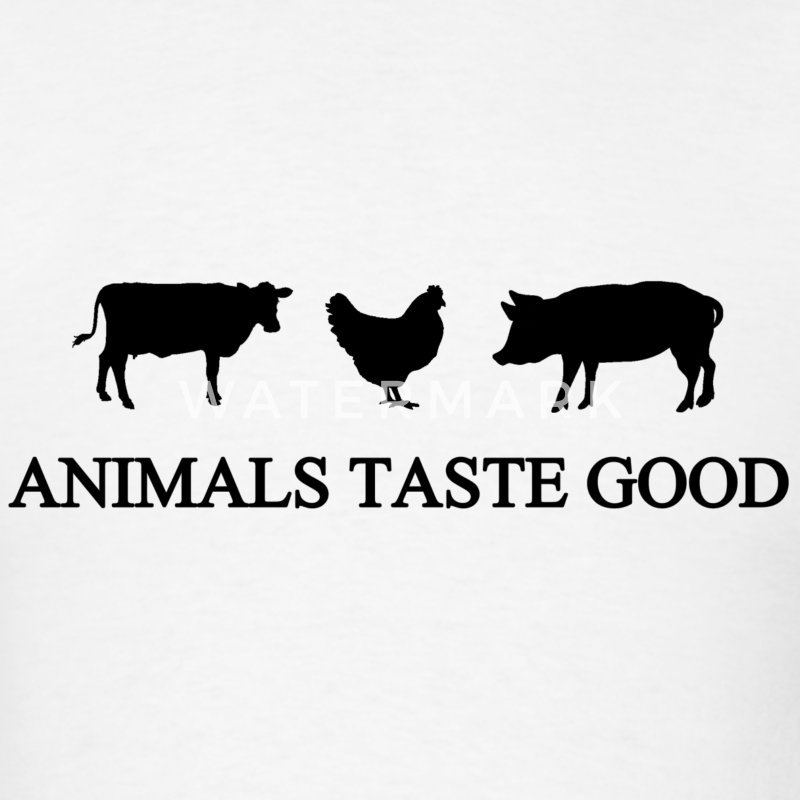 Animals Taste Good - Men's T-Shirt