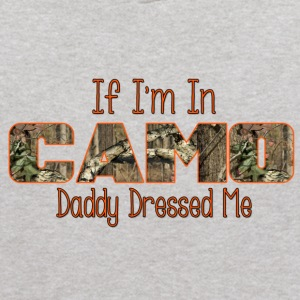 If I'm In Camo Daddy Dressed Me - Orange - Kids' Hoodie