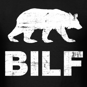 bilf T-Shirts - Men's T-Shirt