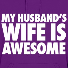 My Husband's Wife Is Awesome Hoodies