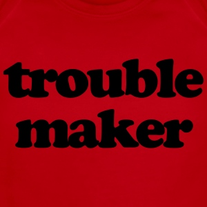 Trouble maker Baby & Toddler Shirts - Short Sleeve Baby Bodysuit