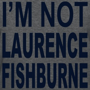 IM NOT LAURENCE FISHBURNE Women's T-Shirts - Women's T-Shirt