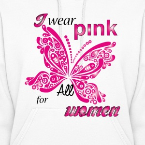 i wear pink for all women Hoodies - Women's Hoodie