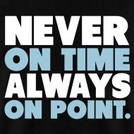 Design ~ Always On Point Shirt