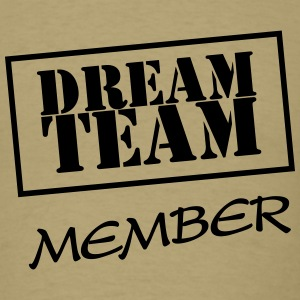 Dream Team Member T-Shirts - Men's T-Shirt