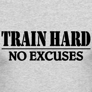 Train hard-no excuses Long Sleeve Shirts - Men's Long Sleeve T-Shirt by Next Level