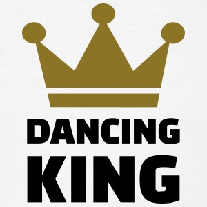 Dancing King T-Shirts - Men's T-Shirt