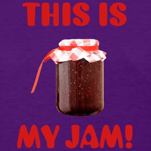 This Is My Jam! - Women's T-Shirt