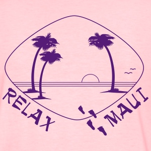 Relax Maui - single color print - Women's T-Shirt