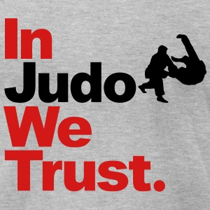In Judo we Trust T-Shirts - Men's T-Shirt by American Apparel