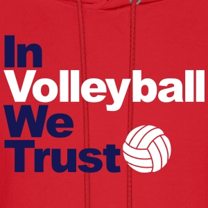 In Volleyball we trust Hoodies - Men's Hoodie