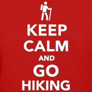 Keep calm and go Hiking Women's T-Shirts - Women's T-Shirt