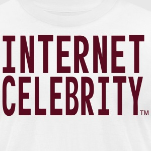 INTERNET CELEBRITY - Men's T-Shirt by American Apparel