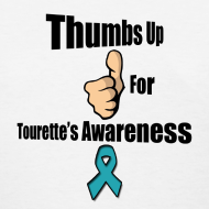 Design ~ Thumbs Up for Tourette's Awareness! Womens T-Shirt