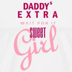 Daddys extra sweet girl (2c) T-Shirts