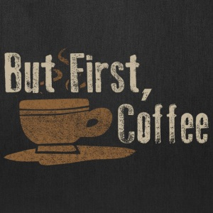 But First Coffee Funny Parody Humor Shirts Bags & backpacks - Tote Bag