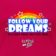 Design ~ Follow Your Dreams