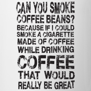 Smoke Coffee Drink Coffee Funny Joke Humor Bottles & Mugs - Coffee/Tea Mug