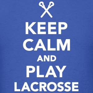 Keep calm and play Lacrosse T-Shirts - Men's T-Shirt