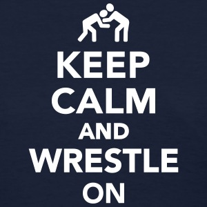 Keep calm and wrestle on Women's T-Shirts - Women's T-Shirt