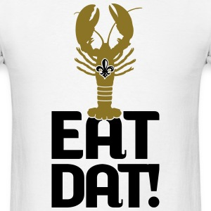 Eat Dat! - White - Men's T-Shirt