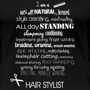 Hairstylist - Women's Premium T-Shirt