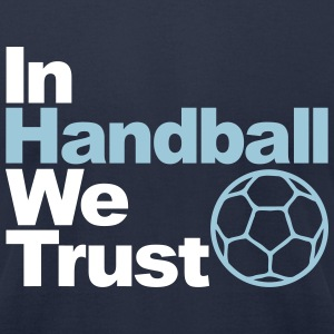 In handball we trust T-Shirts - Men's T-Shirt by American Apparel
