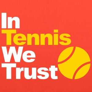In Tennis we trust Bags & backpacks - Tote Bag