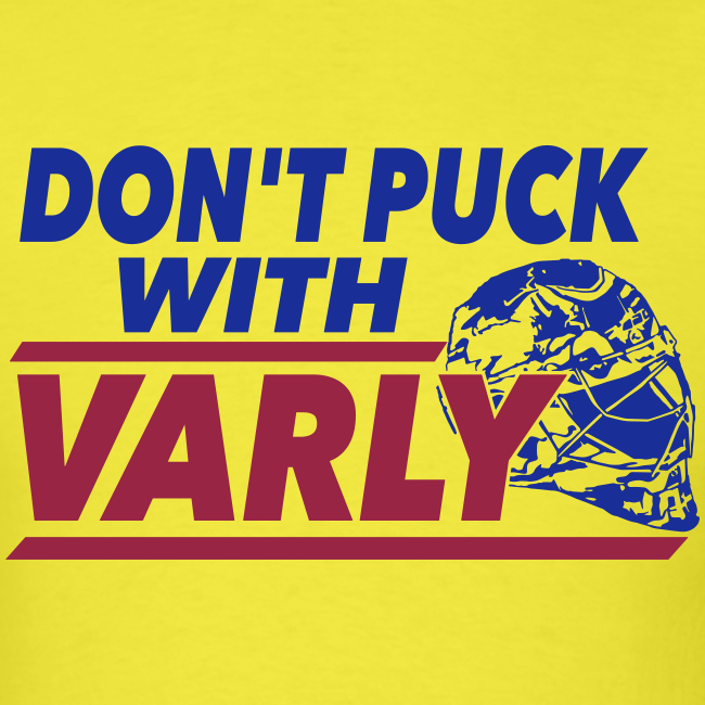Don't Puck With Varly - Mens T-shirt