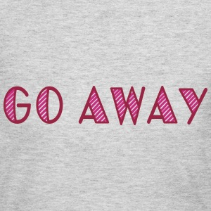 go away Long Sleeve Shirts - Women's Long Sleeve Jersey T-Shirt