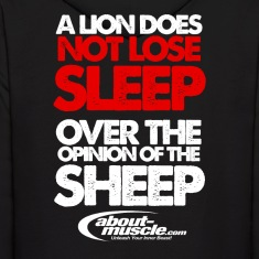 A Lion Does Not Lose Sleep Over The Opinion Hoodies