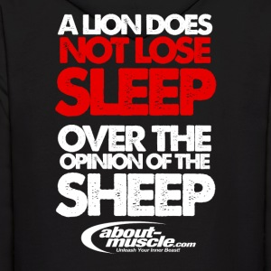 A Lion Does Not Lose Sleep Over The Opinion Hoodies - Men's Hoodie