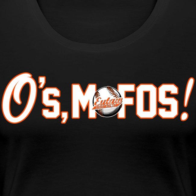 O's, Mofos Women's