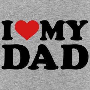 I love my Dad Kids' Shirts - Kids' Premium T-Shirt