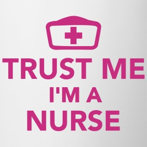 Trust me I'm a Nurse Bottles & Mugs - Contrast Coffee Mug
