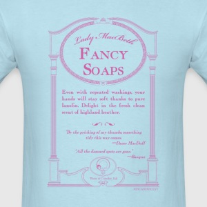 Lady MacBeth Fancy Soaps - Men's T-Shirt