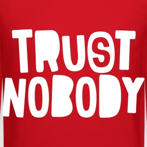 Trust Nobody Long Sleeve Shirts - Crewneck Sweatshirt
