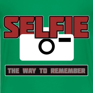 Selfie - The Way to Remember - Toddler Premium T-Shirt
